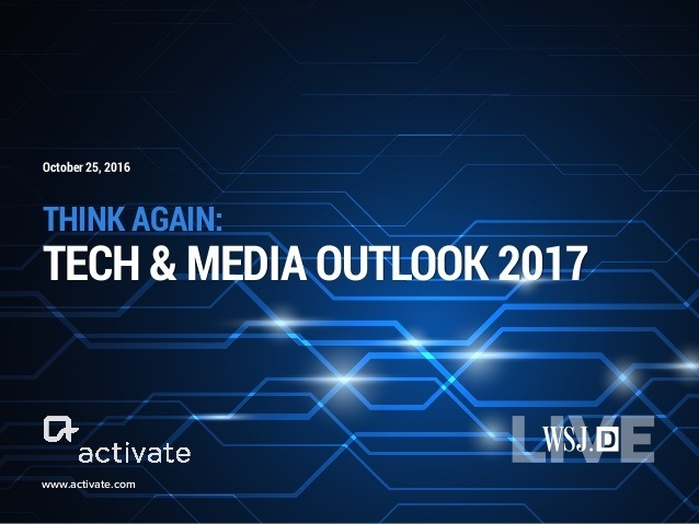 activate-tech-and-media-outlook-2017-1-638